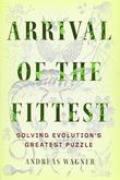 ARRIVAL OF THE FITTEST