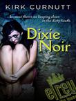 DIXIE NOIR