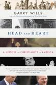 HEAD AND HEART by Garry Wills