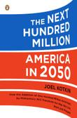 THE NEXT HUNDRED MILLION