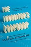 THE INNOVATOR'S COOKBOOK by Steven Johnson