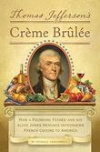Cover art for THOMAS JEFFERSON'S CRÈME BRÛLÉE