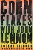 Cover art for CORN FLAKES WITH JOHN LENNON