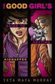 Cover art for THE GOOD GIRL'S GUIDE TO GETTING KIDNAPPED