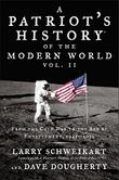 A PATRIOT'S HISTORY OF THE MODERN WORLD, VOL. II by Larry Schweikart