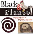 BLACK AND BLANCO!