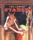 STABLE by Ted Lewin