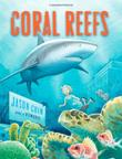 CORAL REEFS by Jason Chin