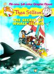 THE SECRET OF WHALE ISLAND by Thea  Stilton