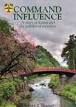 COMMAND INFLUENCE by Shaines Robert A.