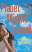 PLANET MIDDLE SCHOOL by Nikki Grimes
