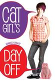 CAT GIRL'S DAY OFF by Kimberly Pauley