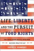 Cover art for LIFE, LIBERTY, AND THE PURSUIT OF FOOD RIGHTS