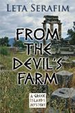 FROM THE DEVIL'S FARM by Leta Serafim