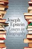 Cover art for ESSAYS IN BIOGRAPHY