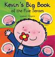 Cover art for KEVIN'S BIG BOOK OF THE FIVE SENSES