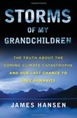 STORMS OF MY GRANDCHILDREN by James Hansen