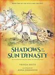 Shadows of the Sun Dynasty by Vrinda Sheth