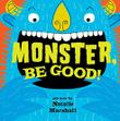 Cover art for MONSTER, BE GOOD!