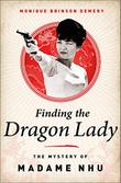FINDING THE DRAGON LADY by Monique Brinson Demery