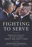 FIGHTING TO SERVE by Alexander  Nicholson
