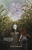 THE ONE SAFE PLACE by Tania Unsworth