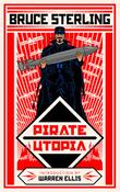 PIRATE UTOPIA by Bruce Sterling