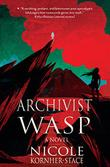 ARCHIVIST WASP by Nicole Kornher-Stace