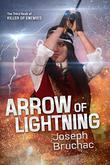 ARROW OF LIGHTNING  by Joseph Bruchac