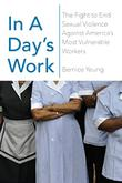IN A DAY'S WORK by Bernice Yeung