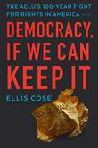 DEMOCRACY, IF WE CAN KEEP IT