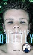 Cover art for SCREAMING QUIETLY