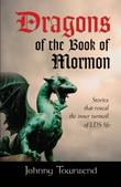 DRAGONS OF THE BOOK OF MORMON by Johnny Townsend