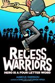 RECESS WARRIORS