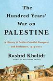 THE HUNDRED YEARS' WAR ON PALESTINE