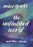 THE UNFINISHED WORLD