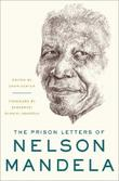 THE PRISON LETTERS OF NELSON MANDELA