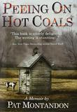 PEEING ON HOT COALS by Pat Montandon