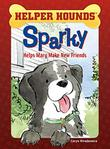 SPARKY HELPS MARY MAKE FRIENDS