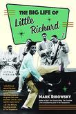 THE BIG LIFE OF LITTLE RICHARD