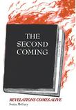 THE SECOND COMING by Sonia  McGary