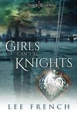 Girls Can't Be Knights by Lee French