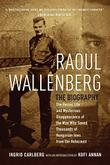 RAOUL WALLENBERG by Ingrid Carlberg