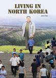 LIVING IN NORTH KOREA