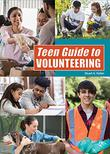 TEEN GUIDE TO VOLUNTEERING