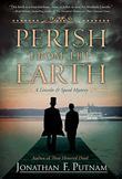 PERISH FROM THE EARTH