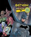 BATMAN CRACK THE CASE
