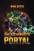 THE ALCHEMIST'S PORTAL by Kim Acco