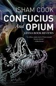 CONFUCIUS AND OPIUM