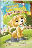 PUPPY PICKUP DAY by April M.  Cox
